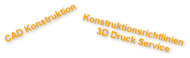 Konstruktionsrichtlinien 3D Druck