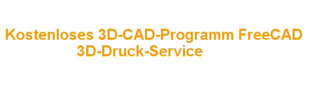 Kostenloses 3D-CAD-Programm FreeCAD